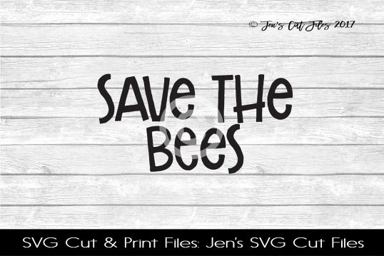 Save The Bees SVG Cut File