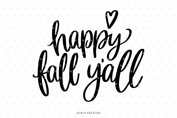 Happy Fall Yall SVG hand-lettered quote