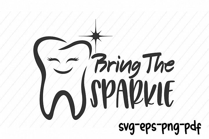 dentist tooth svg, bring the sparkle