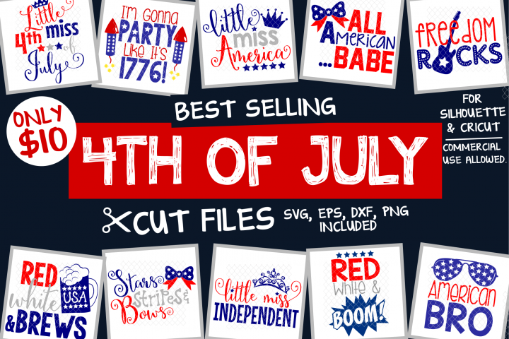 4th Of July SVG Bundle - SVG, EPS, DXF, PNG Files For Cutting Machines