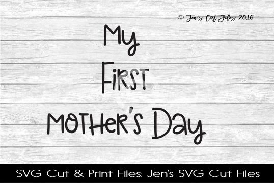 My First Mother SVG Cut File