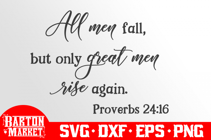 All Men Fall, But Only Great Men Rise Again SVG DXF EPS PNG