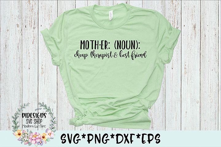 Mother Cheap Therapist Best Friend SVG Cut File