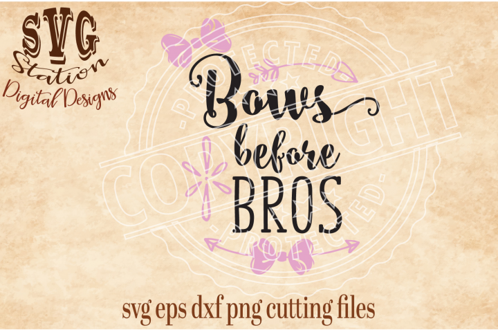 Bows Before Bros / SVG DXF PNG EPS Cutting File Silhouette Cricut Scal