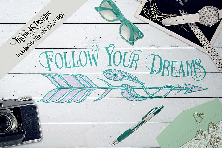 Follow Your Dreams SVG Digital Design