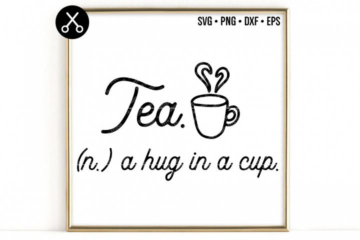 TEA A HUG IN A CUP SVG