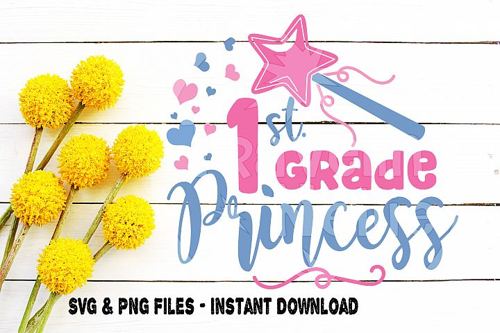 Back To School Svg 1st Grade Princess First Grade Cute Wand