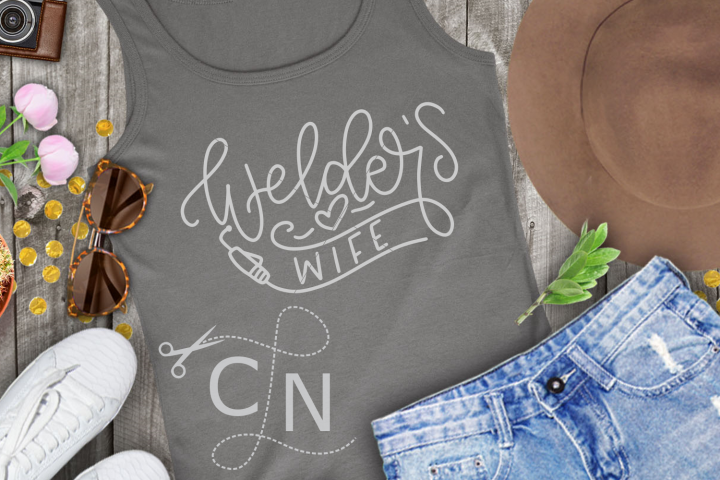 Welders Wife - Hand Lettered
