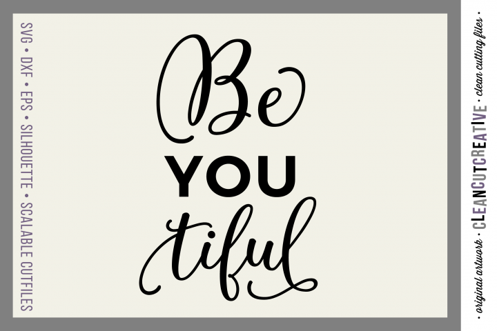 BeYOUtiful - SVG DXF EPS PNG - Free Design of The Week