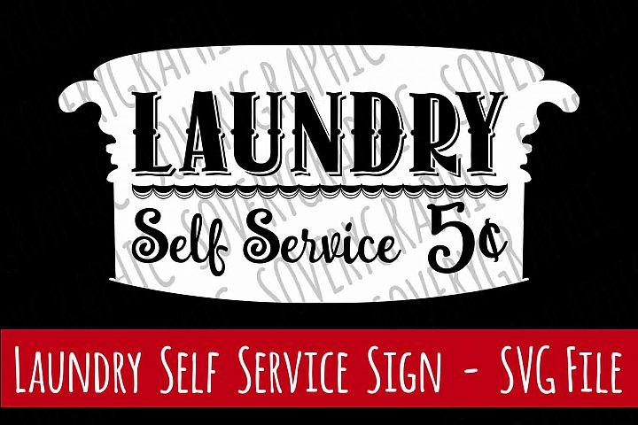 Laundry Self Service 5 Cents   Vintage Washtub   SVG Cutting File