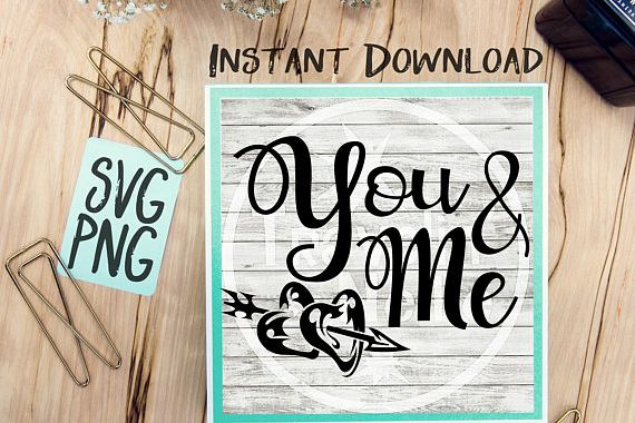 You & Me SVG PNG Image Design for Cut Machines Print DIY Design Brother Cricut Cameo Cutout Best Friends Couples BFF