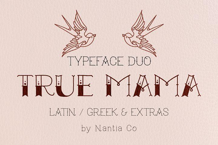 True Mama | Typeface Duo