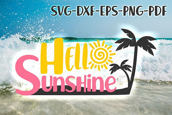 summer, beach svg, hello sunshine, svg cricut