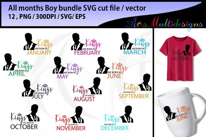 all months boys SVG vector bundle / Eps / Png / jan boy, feb boy, march boy, april boy, may boy, june boy, jul boy, sept boy, oct boy..