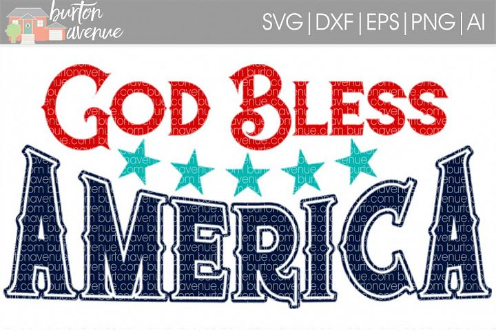 God Bless America Patriotic SVG Cut File for Silhouette, Cricut, Electronic Cutters