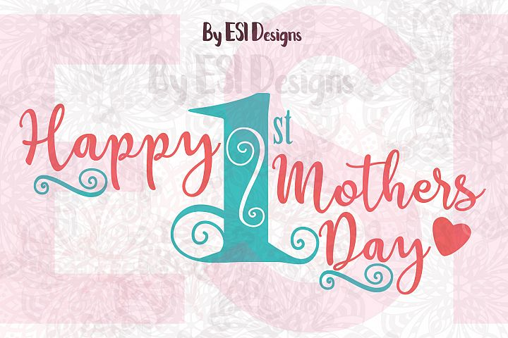 Happy First Mothers Day | Quote Design
