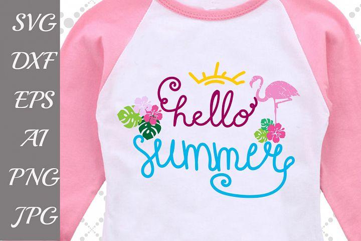 Hello Summer Svg,FLAMINGO SVG, Summer Dxf