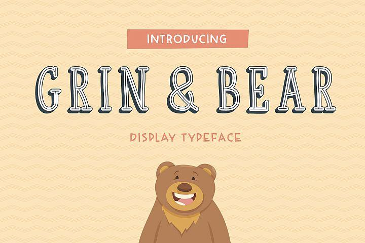 Grin and Bear