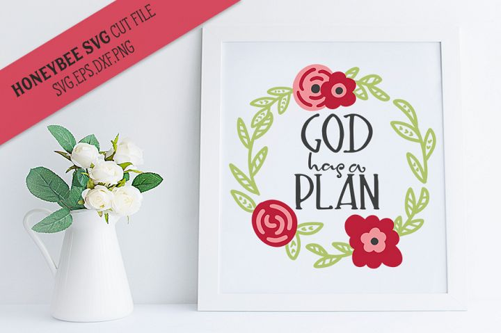 God Has A Plan Wreath SVG Cut file