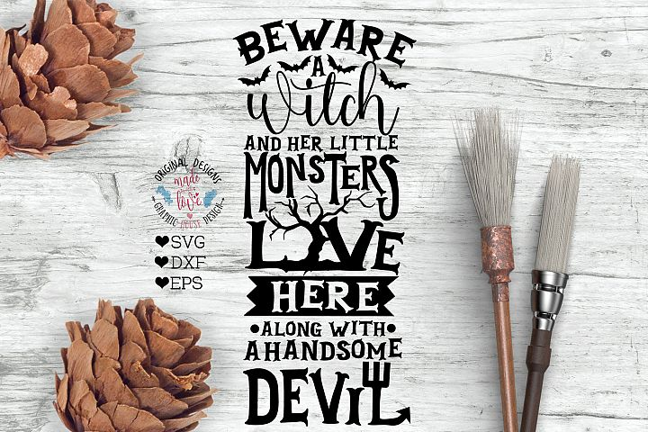 Beware a witch with her monsters Lives Here Halloween Sign