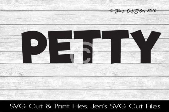 Petty SVG Cut File