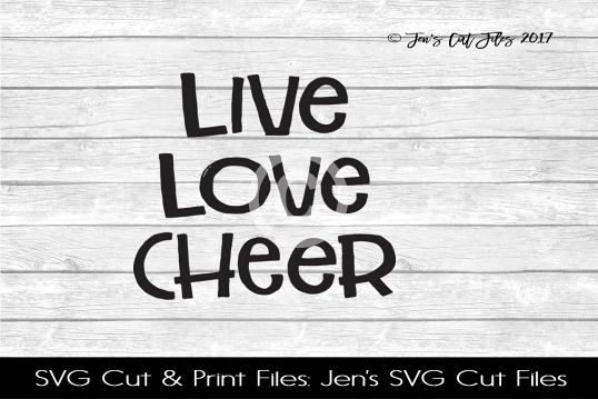Live Love Cheer SVG Cut File