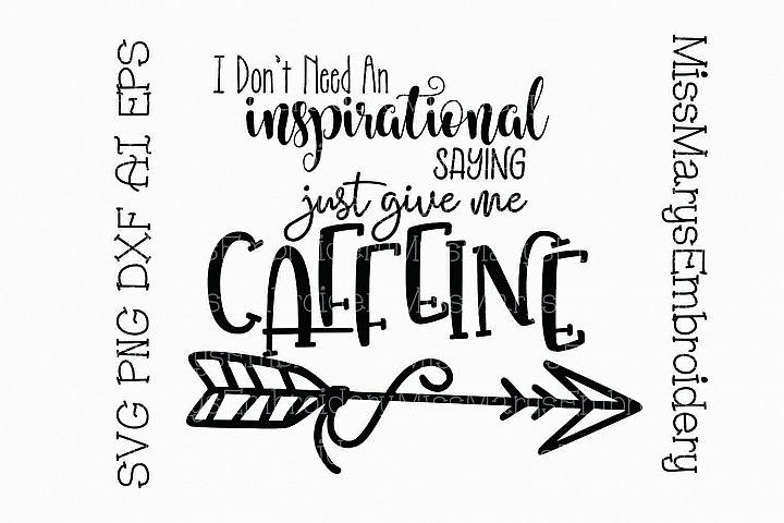 No Inspiration Just Caffine