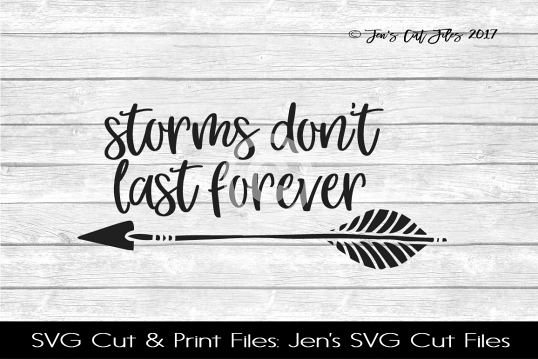 Storms Dont Last Forever SVG Cut File