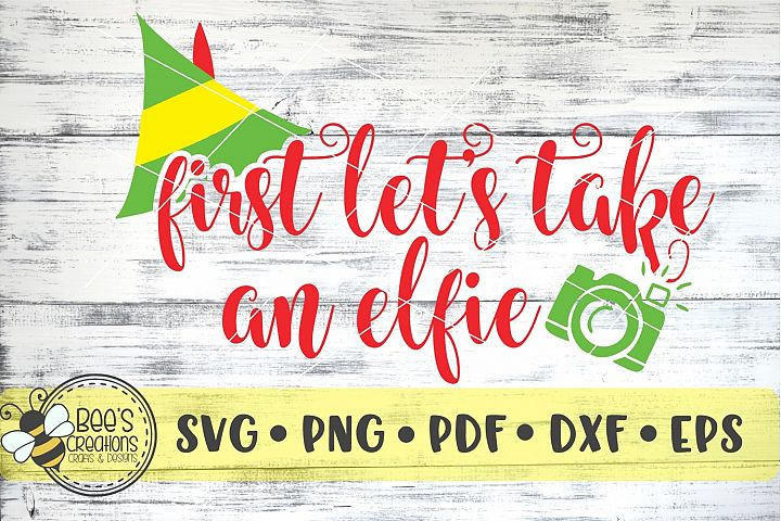 Lets Take An Elfie SVG