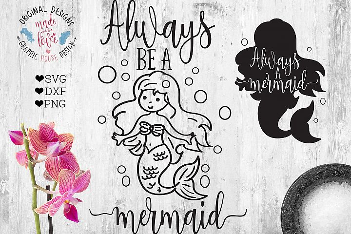 Always Be a Mermaid  (SVG, DXF, PNG)