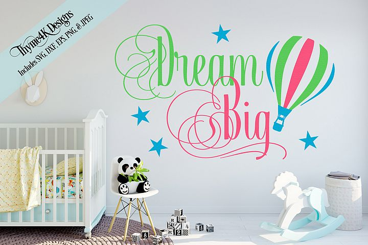 Dream Big Digital Design