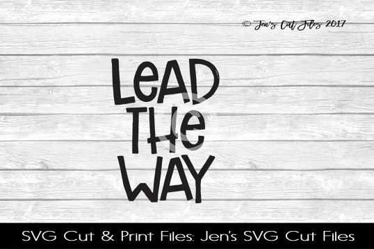 Lead The Way SVG Cut File