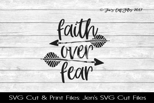 Faith Over Fear SVG Cut File