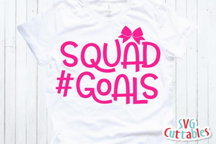 Cheer svg | Squad Goals | Cheer Cut File