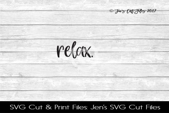 Relax SVG Cut File