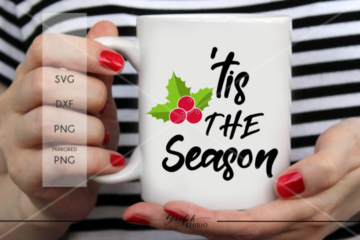 Tis the season CHRISTMAS SVG File, DXF file, PNG file
