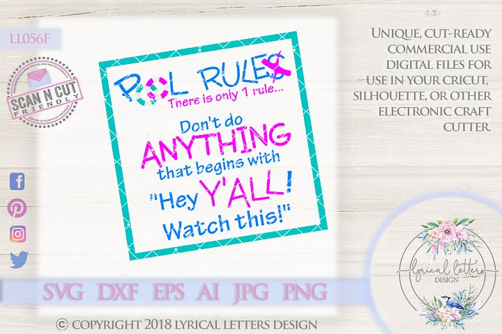 Pool Rules Dont Do Anything That Begins With Hey Yall Cutting File LL056 F  SVG DXF FCM EPS AI JPG PNG