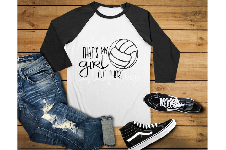 Volleyball - Thats My Girl Out There