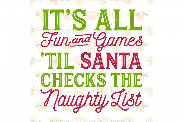 Its All Fun And Games Santa svg