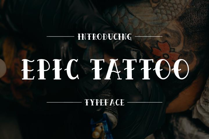 Epic Tattoo Typeface