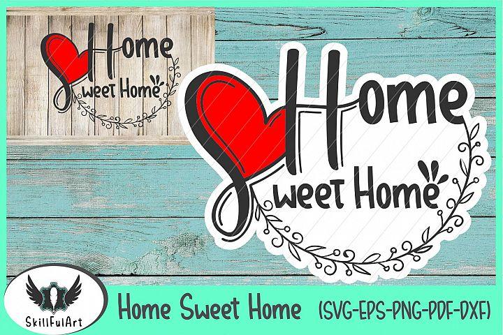home sweet home 2, home sweet home sign, home printable, home svg
