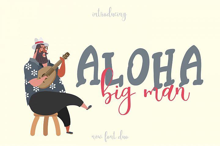 Aloha Big Man