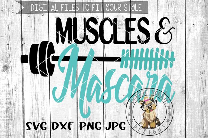 Muscles & Mascara  - SVG cut file