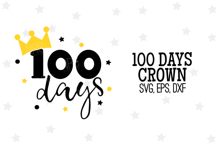 100 Days Crown SVG File