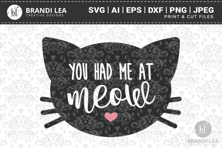You Had Me at Meow Cutting Files