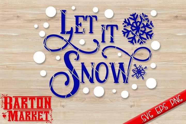 Let It Snow SVG / EPS / PNG