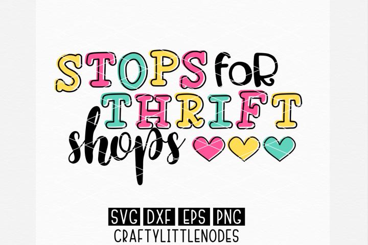 Stops For Thrift Shops SVG