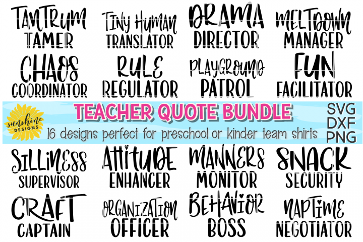 TEACHER QUOTE BUNDLE-PRESCHOOL KINDERGARTEN TEAM SVG DXF PNG