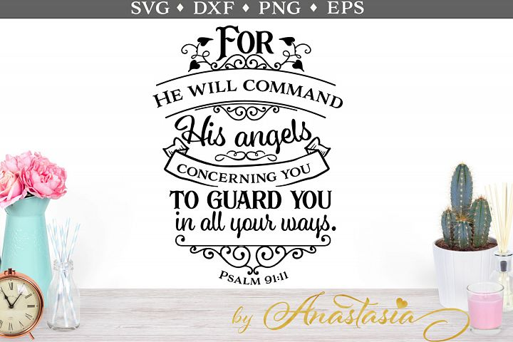 For He will command His angels SVG cut file
