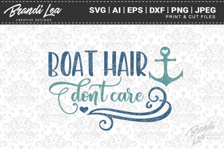 Boat Hair Dont Care SVG Cutting Files